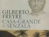 Casa Grande & Senzala foi a obra que consagrou escritor Gilberto Freyre