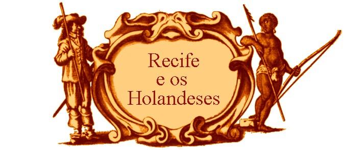 História de Recife dos Holandeses